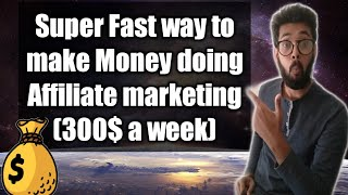 fastest way to make Money doing affiliate marketing in 2020