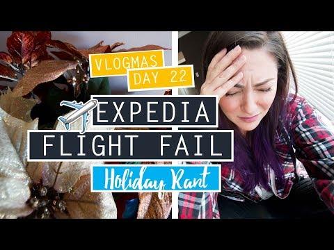 VLOGMAS DAY 22 ❄ EXPEDIA FLIGHT FAIL // CUSTOMER SERVICE
