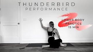 Thunderbird Performance - 15m Lower Body Practice