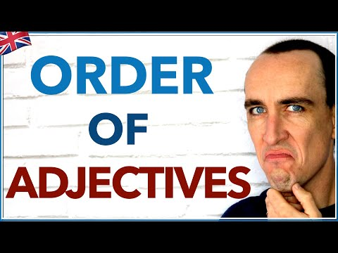 Learn The Order Of Adjectives In English | Advanced English Grammar