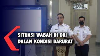 Darurat!!! Kondisi Wabah Covid-19 di DKI Jakarta