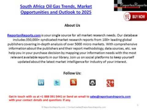 South Africa Oil Gas Market Forecast and Trends to 2025