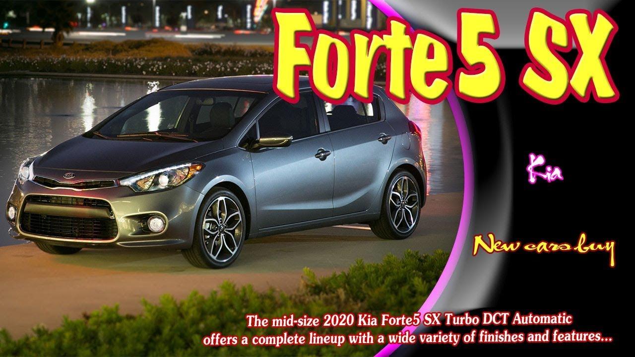 2020 Kia Forte5 2020 Kia Forte5 Sx 2020 Kia Forte5 Sx Turbo