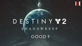 Destiny 2: Shadowkeep - IHE