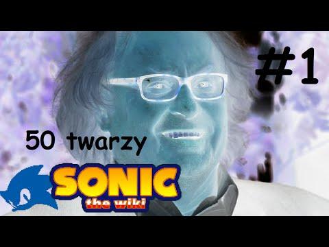 50 twarzy Sonic Wiki #1
