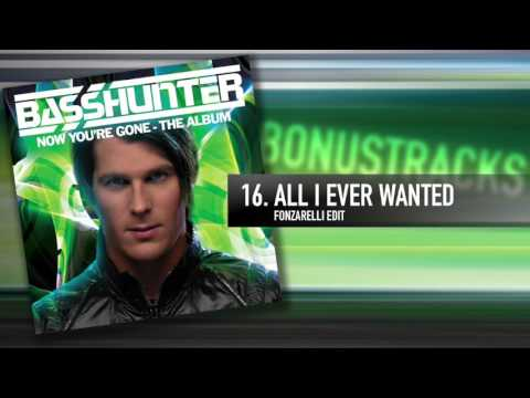 16. Basshunter - All I Ever Wanted (Fonzarelli Edit)