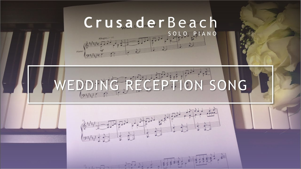 Wedding Music Reception Entrance Song Best Wedding Songs Youtube