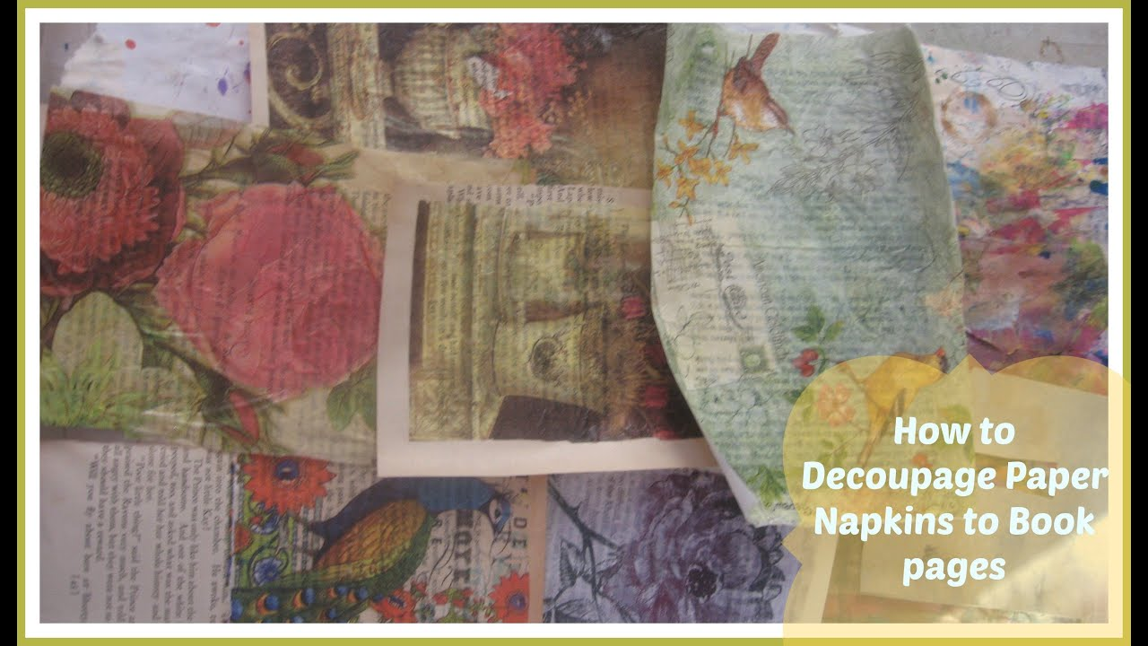 How Decoupage Paper Napkins To Book Pages Mixed Media