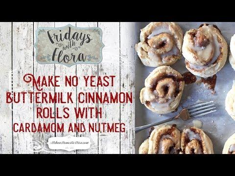 No Yeast Buttermilk Cinnamon Rolls With Cardamom And Nutmeg, EP 54, FWF