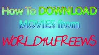 URDU_How To Download Movies from World4ufree.ws