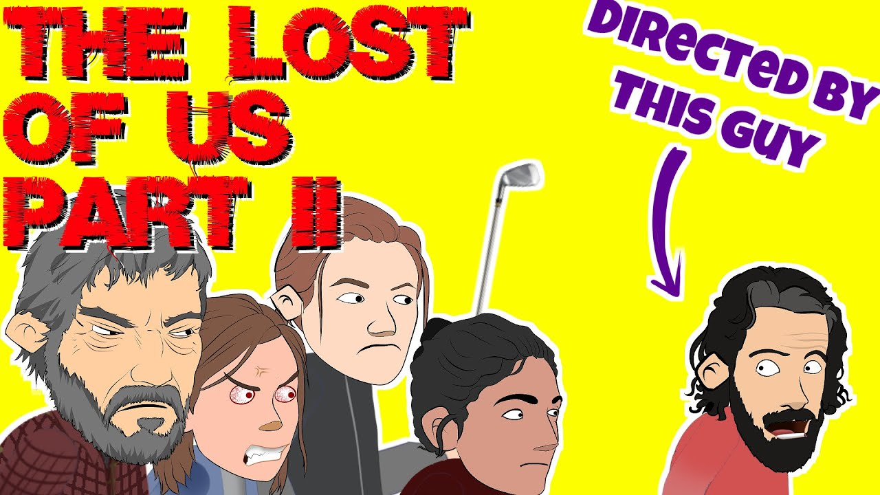 The Lost of Us Part II Cartoon Parody (Including Spoiler of First 2 Hours)