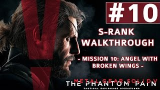 Metal Gear Solid V: The Phantom Pain - S-Rank Walkthrough - Mission 10: Angel With Broken Wings