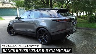 Garagem do Bellote TV: Range Rover Velar R-Dynamic HSE
