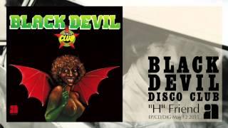"""Black Devil - """"H"""" Friend [Official Audio]"""