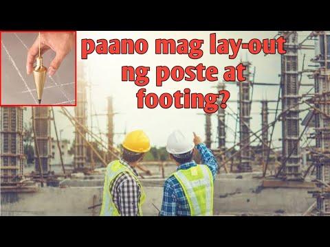 Paano mag Lay-out ng Poste at Footing para sa ipapatayo mong Bahay?
