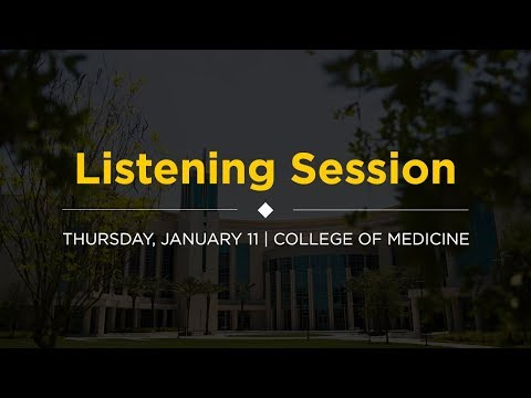 Listening Session | January 11 College of Medicine