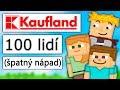 100 lidí postavilo obří Kaufland na UHCrunu