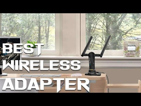 Best Wireless Adapters 2019 - Best USB WiFi Adapter For Gaming