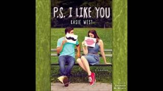 P.S. I Like You audiobook By Kasie West