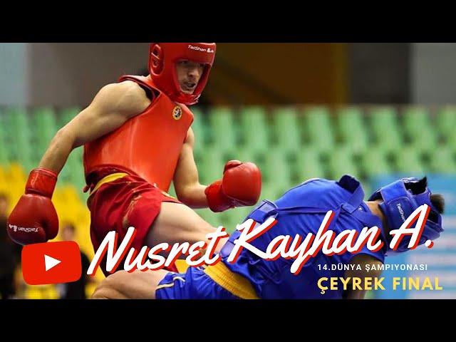 Nusret Kayhan Altunkaya 14. Dünya Wushu Şampiyonası Çeyrek Final performansı.