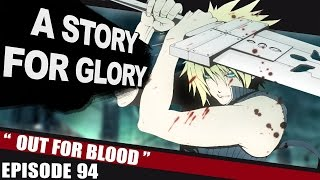 Out For Blood – A STORY FOR GLORY #94