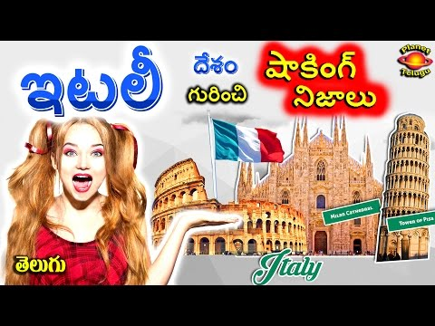 Italy Country Shocking & Surprising Unknown Facts in Telugu by Planet Telugu