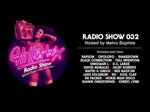 Glitterbox Radio Show 032: w/ Luke Solomon
