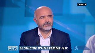Le suicide d'une femme flic - L'info du vrai du 13/11 - CANAL+
