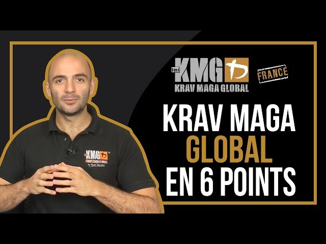 Krav Maga Global en 6 points