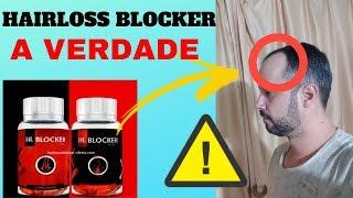 🔴Hairloss Blocker Funciona Mesmo? É Seguro Usar?  Hairloss…