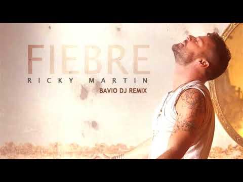 FIEBRE   RICKY MARTIN   REMIX BAVIO DJ