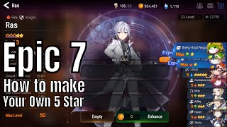 Epic Seven: How to make your first 5 Star Non Summon With Fodder