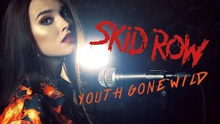 Skid Row - Youth Gone WIld (cover by Sershen&Zaritskaya feat. Kim and Shturmak)