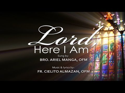 Lord here i am by divine invitation lyrics download mp3 381 mb lord here i am by fr cielo almazan ofm stopboris Image collections