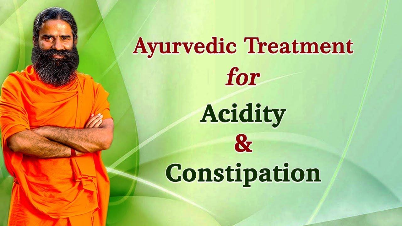 Ayurvedic Treatment for Acidity & Constipation | Swami Ramdev