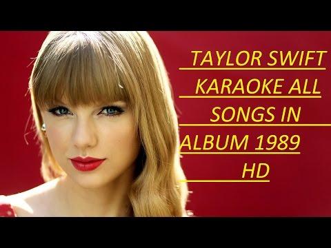 Taylor Swift - Karaoke All songs in Album...