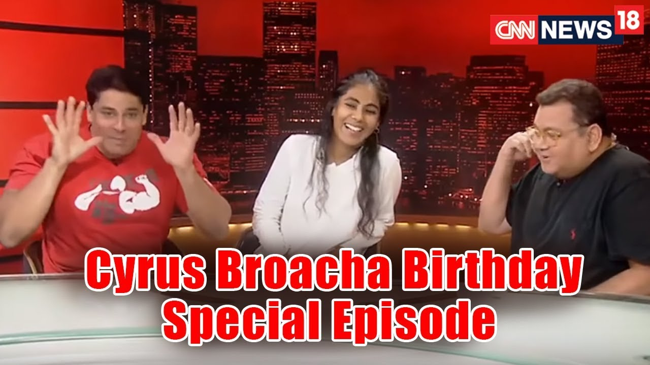 Cyrus Broacha Birthday Special Episode | The Gifts He Wants from Modi | CNN News18