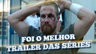 O TRAILER DE ARROW FOI O MELHOR DE TODOS!!!