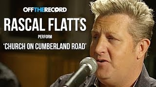 Rascal Flatts Perform 'Church on Cumberland Road' - Off The Record