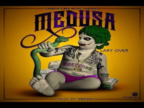 Medusa Letra - Lary Over
