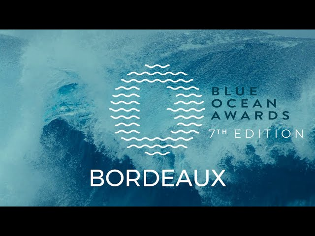 BORDEAUX - 7th Blue Ocean Awards