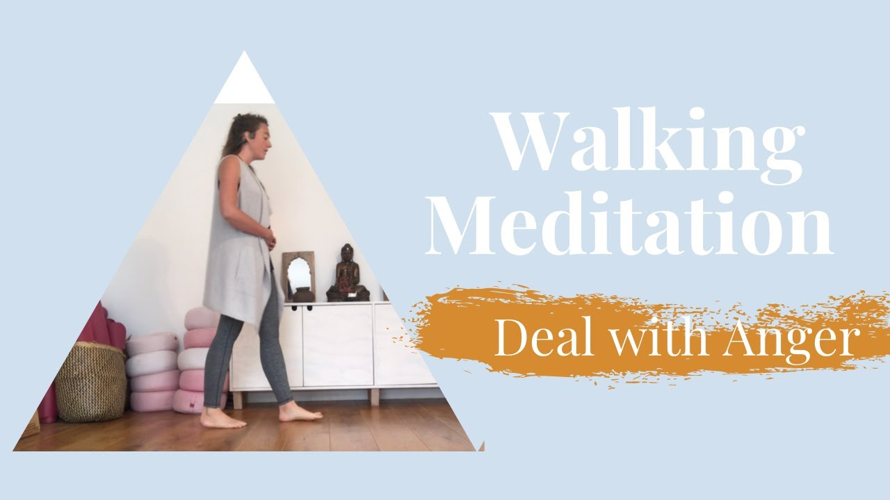 Walking Meditation to deal with Anger - YouTube