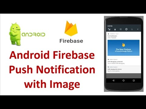 Android Firebase Push Notification With an Image