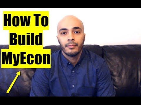 How To Build MyEcon And Not Waste Your Time On Facebook