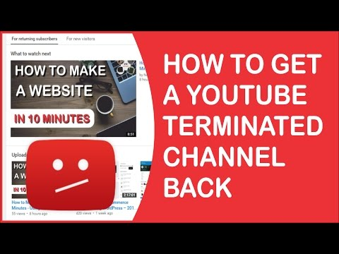 How to Recover a Terminated YouTube channel 2017