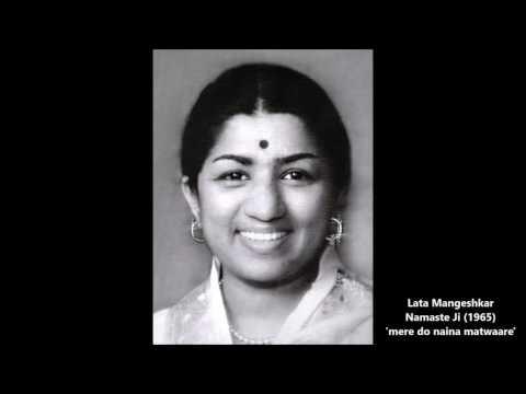 Lata Mangeshkar - Namaste Ji (1965) - 'mere Do Naina Matwaare'
