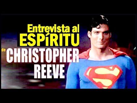 Entrevista al Espiritu de Christopher Reeve