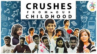 Crushes From Our Childhood | Valentines Day Special | NYK | #14