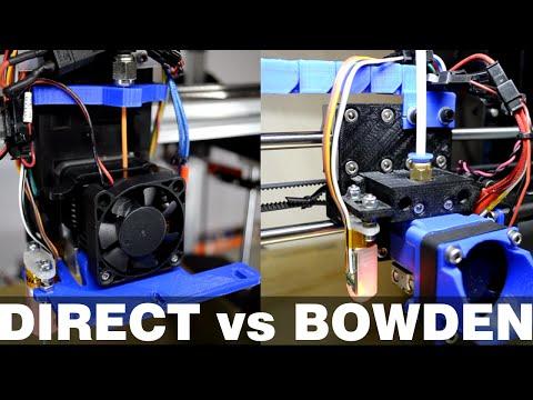 Tutorial - Direct vs. Bowden - 3D Printing