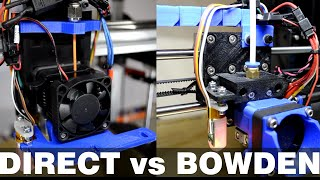 Tutorial - Direct vs. Bowden - 3D Printing